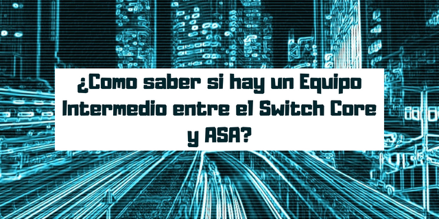 Cisco ASA Firewall y Switch Core ¿Equipo intermedio?