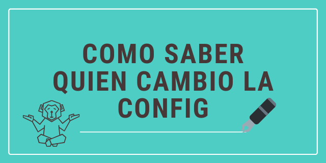 Como Saber Quien Cambio la Config Cisco